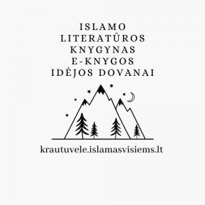 Knygos lietuvių ir užsienio kalba, E-knygos ir lankstinukai .pdf formatu, prekės maldai, Idėjos Dovanai, Arabų kalbos ir Korano pamokos per Skype